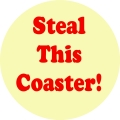 Steal this Coaster!